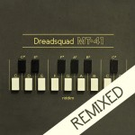 Dreadsquad presenta MT-41 Riddim (Remixed)