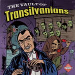 """The Vault Of…"", nuevo 7″ de Transilvanians"