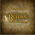 "Morgan Heritage ""The Return"""