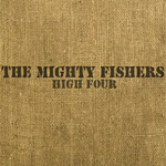 The Mighty Fishers