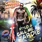 Chinese Assassin «Stylo G – Call Me A Yardie Reloaded Mixtape»