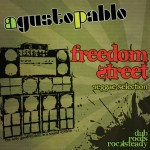 Agustopablo «Freedom Street Reggae Selection»