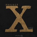 XTM.Nation presenta Project X: The Mixtape