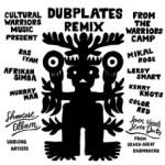 """Cultural Warriors """"Dubplates Remix"""""""