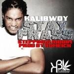 "Kalibwoy ""Stay Frass"""