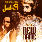 "Jah 9 ""New Name"""