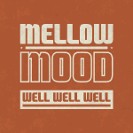 Mellow Mood «She's So Nice»