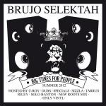 brujo selektah big tunes