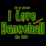 DJ Smoke (Renaissance Disco) «I Love Dancehall»