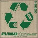 "Aya Waska ""Sème"""