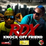 "RDX ""Knock Off Friend"""