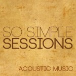 "BMan Zerowan & Tosko Man ""So Simple Sessions"""