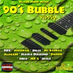 90′s Bubble Riddim