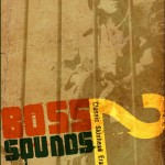 Boss Sounds 2: Classic Skinhead Era Reggae