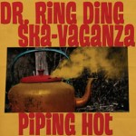 "Dr. Ring Ding ""Piping Hot"""