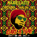 "Chronixx & Walshy Fire ""Start a Fyah"""