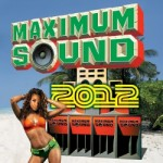 Maximum Sound 2012