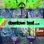 Downtown Beat «Home»