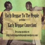 Early Reggae To The People