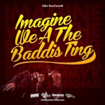 "Safari Sound ""Imagine We A The Baddis Ting"""