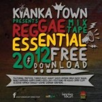 "Kianka Town ""Reggae Essential Mixtape"""