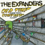 The Expanders «Old time something come back again»