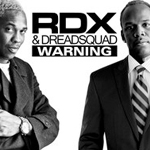 RDX Dreadsquad Warning