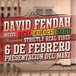 "David Fendah presenta ""Strictly Real Vibes"" junto a Real Colors Band"