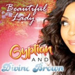 Gyptian ft. Divine Brown - Beautiful Lady