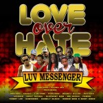 "Luv Messenger ""Love over Hate"""