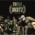 20 años no es nada – Entrevista a Akatz