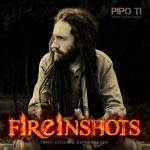 "Video promocional de ""Fire In shots"" lo nuevo de Pipo Ti. ""Asi de Simple con Tosko, Dakaneh y B-man Zerowan"