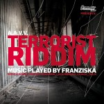 Terrorist Riddim: Luciano, Perfect, Laza Morgan.