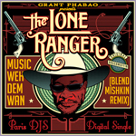 Blend Mishkin Grant Phabao Lone Ranger