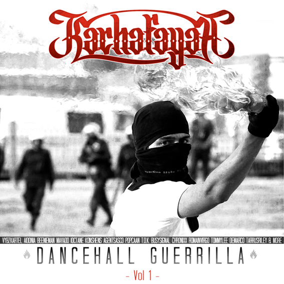 KACHAFAYAH SOUND - DANCEHALL GUERRILLA VOL 1 Cover 1