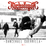 KACHAFAYAH SOUND - DANCEHALL GUERRILLA VOL 1