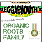 Reggaeyouth's con Organic Roots Family mini