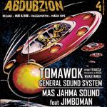 Mas Jahma nos trae el cuarto volumen de Abduzion con Tomawok, Jimboman y Metrajah Sound. Entradas a mitad de precio con ACR Card