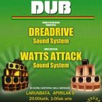 Unibertsal Dub # 1 Dreadrive  y Watts Attack.