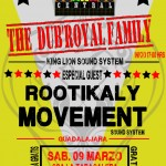 The Dub Royal Family. King Lion Sound System y Rootikaly Movement