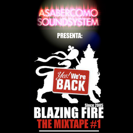 BLAZING FIRE REGGAE CLUB MIX - Asaber Como Sound