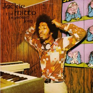 Jackie Mittoo - 1977 - The Keyboard King F