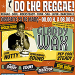 "Soul Finger Sessions presentan ""Do the Reggae"" el 23 de Marzo en Barcelona con Gladdy Wax – Entradas a 5 Euros con ACR Card."