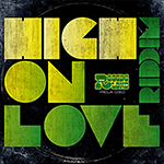 "Reggaeland presenta su segundo trabajo de 2013 ""High on love"""