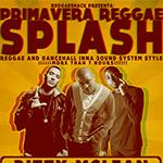 Reggae Shack presenta Primavera Reggae Splash 2013. Entradas a 10 Euros con ACR Card