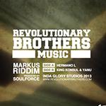 Revolutionary Brothers Music, en colaboración con Soulforce, presentan su primera producción instrumental: Markus Riddim