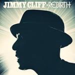 Reseña del último larga duración de Jimmy Cliff: Rebirth
