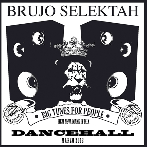 Brujo Selektah Dem neva mek it cover