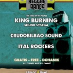 Roots Reggae Dance: King Burning Sound System, CrudoBilbao Sound y Ital Rockers