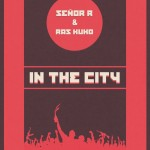 SEÑOR R & RAS KUKO -In The City-